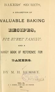 Cover of: Bakers' secrets by M. H Rumsey