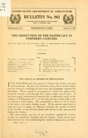 Cover of: The production of the Easter lily in northern climates | David Griffiths