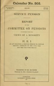 Cover of: Service pension | United States. Congress. Senate. Committee on Pensions.
