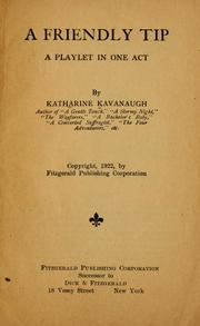 Cover of: A friendly tip by Katharine Kavanaugh