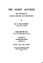 Cover of: The Secret Doctrine: The Synthesis of Science, Religion, and Philosophy by H. P. Blavatsky