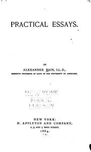 Cover of: Practical essays by Alexander Bain
