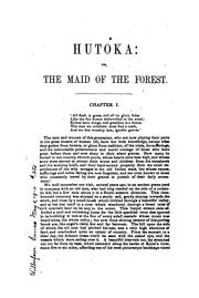 Cover of: Hutoka: Or, The Maid of the Forest: a Tale of the Indian Wars | Osgood Bradbury