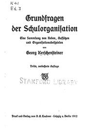 Cover of: Grundfragen der Schulorganisation by Georg Kerschensteiner