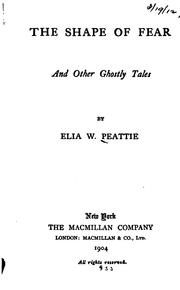 Cover of: The Shape of Fear, and Other Ghostly Tales | Elia Wilkinson Peattie