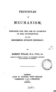 Cover of: Principles of mechanism by Robert Willis