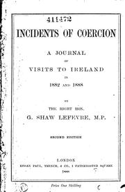Cover of: Incidents of Coercion: A Journal of Visits to Ireland in 1882 and 1888 by George John Shaw -Lefevre Eversley