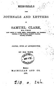 Cover of: Memorials from journals and letters of Samuel Clark, ed. by his wife [E.J.H. Clark] by Samuel Clark