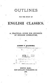 Cover of: Outlines for the Study of English Classics: A Practical Guide for Students of English Literature by Albert Franklin Blaisdell