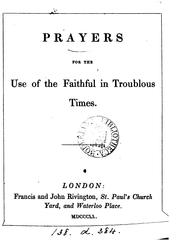Cover of: Prayers for the use of the faithful in troublous times by Prayers