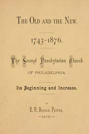 Cover of: The old and the new, 1743-1876 | E. R. Beadle