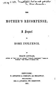Cover of: The Mother's Recompense: A Sequel to Home Influence | Grace Aguilar