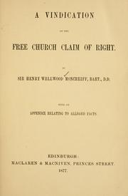 Cover of: A vindication of the Free Church Claim of Right | Moncreiff, Henry Wellwood, Sir, 10th Bart.