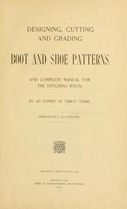Cover of: Designing, cutting and grading boot and shoe patterns by Charles B. Hatfield