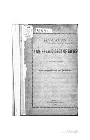 Cover of: Hawaiian Tariff and Digest of Laws Relating to the Administration of Customs by Hawaii