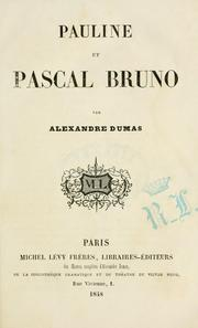 Cover of: Pauline et Pascal Bruno by Alexandre Dumas