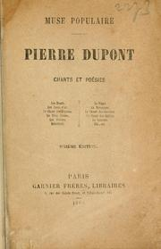 Cover of: Pierre Dupont, muse populaire | Dupont, Pierre