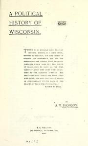 Cover of: A political history of Wisconsin by Alexander McDonald Thomson