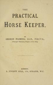 Cover of: The practical horse keeper by George Fleming