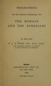 Cover of: Prolegomena to St. Paul's Epistles to the Romans and the Ephesians | Fenton John Anthony Hort