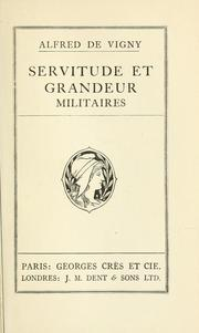 Cover of: Servitude et grandeur militaires by Alfred de Vigny