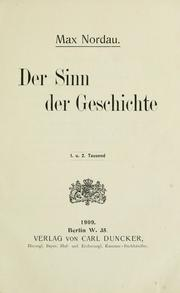 Cover of: Der sinn der geschichte by Nordau, Max Simon
