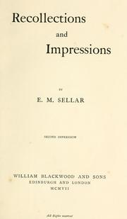 Cover of: Recollections and impressions | Eleanor Mary Dennistoun Sellar