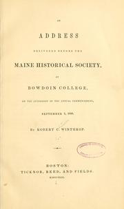 Cover of: An address delivered before the Maine historical society | Robert Charles Winthrop