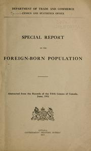 Cover of: Special report on the foreign-born population | Canada. Census and Statistics Office.