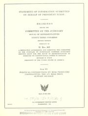 Cover of: Statement of information submitted on behalf of President Nixon by United States. Congress. House. Committee on the Judiciary
