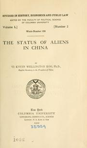 Cover of: The status of aliens in China | V. K. Wellington Koo