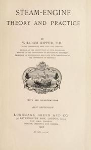 Cover of: Steam-engine theory and practice by Ripper, William