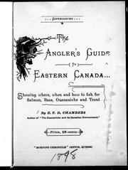 Cover of: The angler's guide to Eastern Canada | E. T. D. Chambers