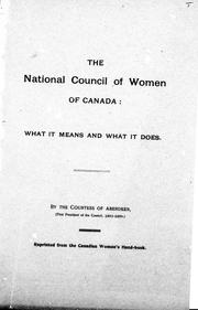 Cover of: The National Council of Women of Canada | Aberdeen and Temair, Ishbel Gordon Marchioness of