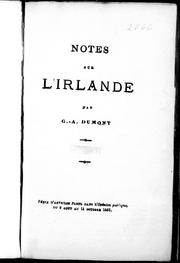 Cover of: Notes sur l'Irlande by G. A. Dumont