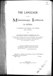 Cover of: The language of the Mississaga Indians of Sksugog | A. F. Chamberlain