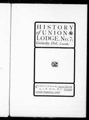 Cover of: History of Union Lodge, No. 7, Grimsby, Ont., Canada by William J. Drope