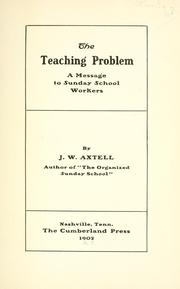 Cover of: The teaching problem by J. W. Axtell