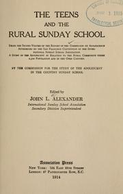 Cover of: The teens and the rural Sunday school by International Sunday-School Association. Commission for the study of the adolescent period.