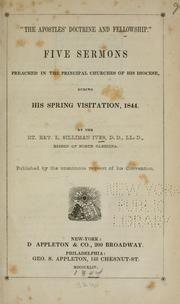 "Cover of: ""The apostles ̓doctrine and fellowship."" Five sermons preached in the principal churches of his diocese, during his spring visitation, 1844 