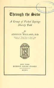 Cover of: Through the sieve by Ballard, Addison