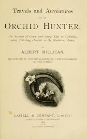 Cover of: Travels and adventures of an orchid hunter by Albert Millican