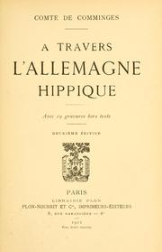 Cover of: A travers l'Allemagne hippique by Comminges, Aimery de comte de