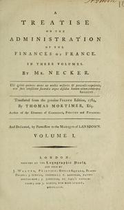 Cover of: A treatise on the administration of the finances of France | Jacques Necker