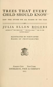 Cover of: Trees that every child should know | Julia Ellen Rogers