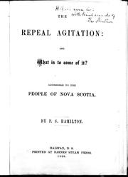 Cover of: The repeal agitation, and what is to come of it? | Pierce Stevens Hamilton
