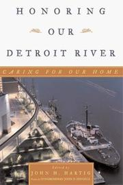 Cover of: Honoring Our Detroit River | John Hartig