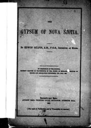 Cover of: The gypsum of Nova Scotia by Edwin Gilpin