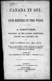 Cover of: Canada in 1871, or, Our Empire in the West | Duncan, Francis