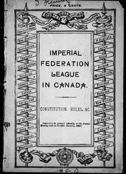 Cover of: Constitution, rules, &c by Imperial Federation League in Canada.